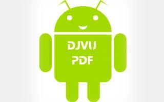 Обзор популярных программ для запуска и чтения Djvu на Андроид